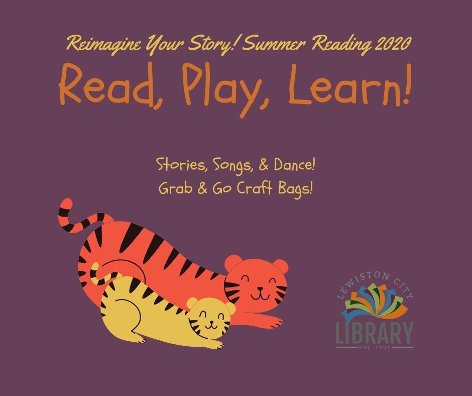 Reimagine Your Story! Summer Reading 2020. Read, Play, Learn! Stories, Songs, & Dance! Grab & Go Cra